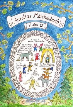 Aurelias Märchenbuch 7 bis 12 von Rohark,  Jens