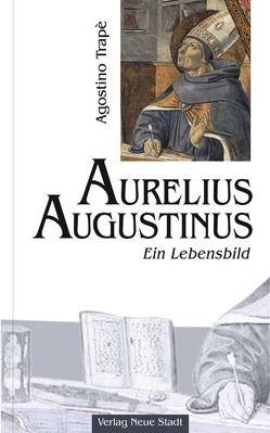 Aurelius Augustinus von Brehme,  Uta, Trapè,  Agostino