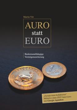 Auro statt Euro von Vitt,  Martin