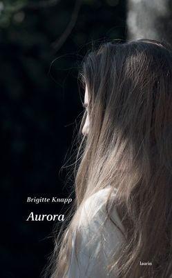 Aurora von Knapp,  Brigitte