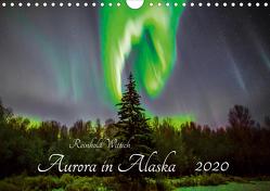 Aurora in Alaska (Wandkalender 2020 DIN A4 quer) von Wittich,  Reinhold