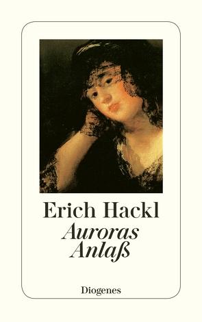 Auroras Anlaß von Hackl,  Erich