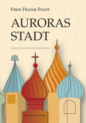 Auroras Stadt von Stapf,  Fred F