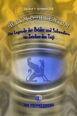 Aurum & Argentum von Burmeister,  Saskia V.