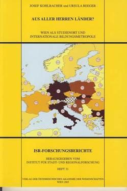 Aus aller Herren Länder? von Institut für Stadt und Regionalforschung, Kohlbacher,  Josef, Reeger,  Ursula