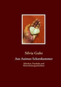 Aus Animas Schatzkammer von Guhr,  Silvia
