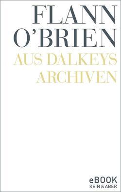 Aus Dalkeys Archiven von O'Brien,  Flann, Rowohlt,  Harry