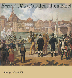 Aus dem alten Basel von Meier