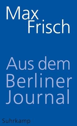 Aus dem Berliner Journal von Frisch,  Max