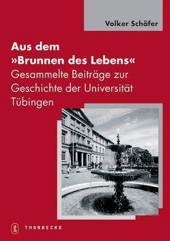 """Aus dem """"Brunnen des Lebens"""" von Schaefer,  Volker"""