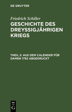 Aus dem Calender für Damen 1792 abgedruckt von Schiller,  Friedrich