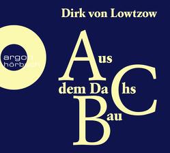 Aus dem Dachsbau von von Lowtzow,  Dirk