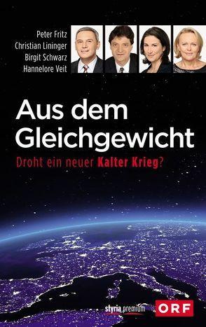Aus dem Gleichgewicht von Fritz,  Peter, Lininger,  Christian, Schwarz,  Birgit, Veit,  Hannelore
