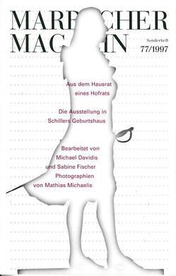 Aus dem Hausrat eines Hofrats von Davidis,  Michael, Fischer,  Sabine, Michaelis,  Mathias