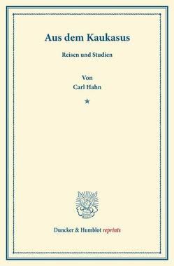 Aus dem Kaukasus. von Hahn,  Carl