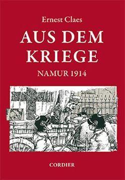 Aus dem Kriege von Claes,  Ernest, Coen de Frenne, Herzog,  Johannes, van de Perre,  Rudolf, van Hemelryck,  Jan