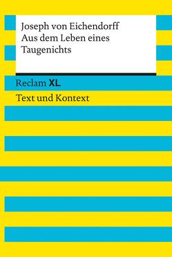 Aus dem Leben eines Taugenichts. Textausgabe mit Kommentar und Materialien von Kämper,  Max, von Eichendorff,  Joseph