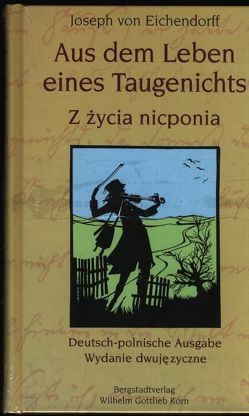 Aus dem Leben eines Taugenichts /Z życia nicponia von Buras,  Jacek St, Eichendorff,  Joseph von