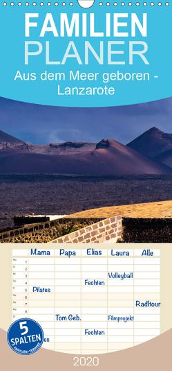 Aus dem Meer geboren – Lanzarote – Familienplaner hoch (Wandkalender 2020 , 21 cm x 45 cm, hoch) von Janka,  Rick