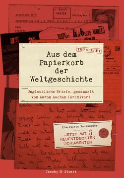 Aus dem Papierkorb der Weltgeschichte von Aachen,  Aaron