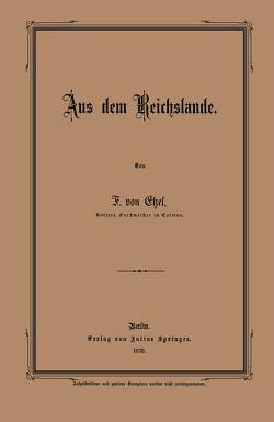 Aus dem Reichslande von Etzel,  F. von