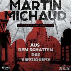 Aus dem Schatten des Vergessens von Michaud,  Martin, Twinem,  Patrick