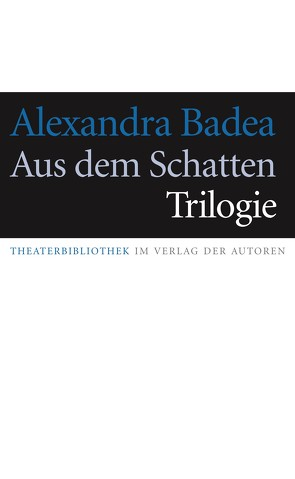 Aus dem Schatten: Thiaroye von Badea,  Alexandra, Weigand,  Frank