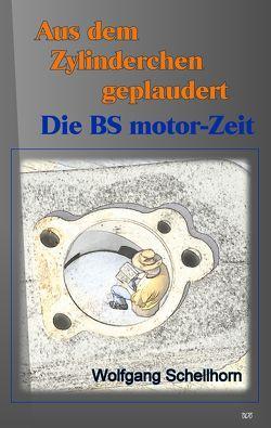 Aus dem Zylinderchen geplaudert von Schellhorn,  Wolfgang