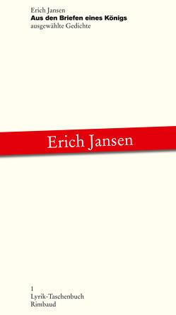 Aus den Briefen eines Königs von Albers,  Bernhard, Jansen,  Erich, Kostka,  Jürgen