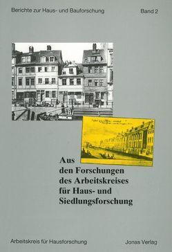 Aus den Forschungen des Arbeitskreises für Haus- und Siedlungsforschung von Freckmann,  Klaus, Grossmann,  G Ulrich, Kaspar,  Fred, Klein,  Ulrich