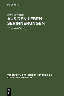 Aus den Lebenserinnerungen von Herzfeld,  Hans, Real,  Willy