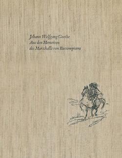 Aus den Memoiren des Marschalls von Bassompierre von Goethe