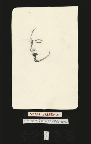 Aus den Skizzenbüchern Vorzugsausgabe (limitiert) von Erlbruch,  Wolf, Platthaus,  Andreas