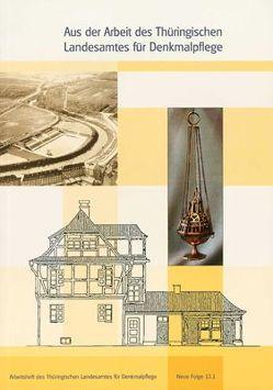 Aus der Arbeit des Thüringischen Landesamtes für Denkmalpflege von Putzke,  Sibylle
