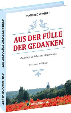 Aus der Fülle der Gedanken von Wagner,  Manfred