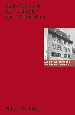 Aus der Geschichte des Historischen Seminars der Universität Basel