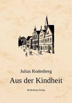 Aus der Kindheit von Rodenberg,  Julius, Zerries,  Rudolf