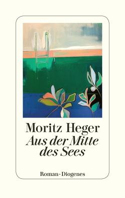 Aus der Mitte des Sees von Heger,  Moritz