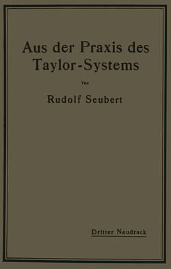 Aus der Praxis des Taylor-Systems von Seubert,  Rudolf