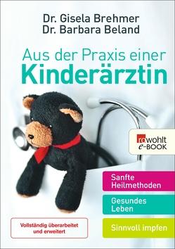 Aus der Praxis einer Kinderärztin von Beland,  Barbara, Brehmer,  Gisela