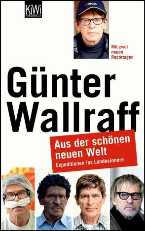 Aus der schönen neuen Welt von Wallraff,  Günter
