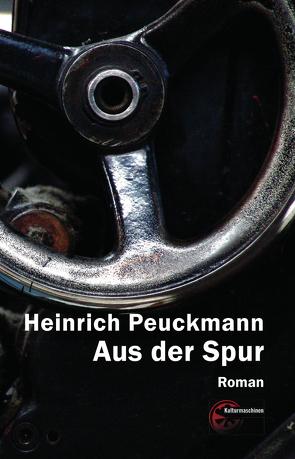 Aus der Spur von Peuckmann,  Heinrich