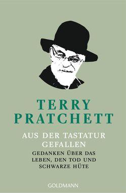 Aus der Tastatur gefallen von Jung,  Gerald, Pratchett,  Terry, Rawlinson,  Regina