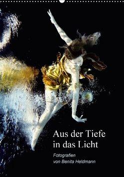 Aus der Tiefe in das Licht (Wandkalender 2018 DIN A2 hoch) von Heldmann,  Benita