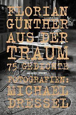 Aus der Traum von Dressel,  Michael, Günther,  Florian