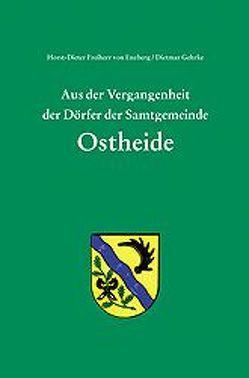 Aus der Vergangenheit der Dörfer der Samtgemeinde Ostheide von Enzberg,  Horst D von, Gehrke,  Dietmar