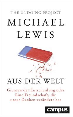 Aus der Welt von Lewis,  Michael, Neubauer,  Jürgen, Vogel,  Sebastian