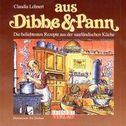 Aus Dibbe & Pann / Mini-Ausgabe von Lehnert,  Claudia, Thiebaut,  Pat