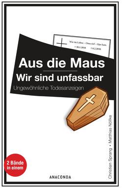 Aus die Maus / Wir sind unfassbar von Nöllke,  Matthias, Sprang,  Christian