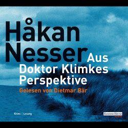 Aus Doktor Klimkes Perspektive von Bär,  Dietmar, Hildebrandt,  Christel, Nesser,  Håkan